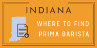 WHERE TO FIND PRIMA BARISTA IN INDIANA